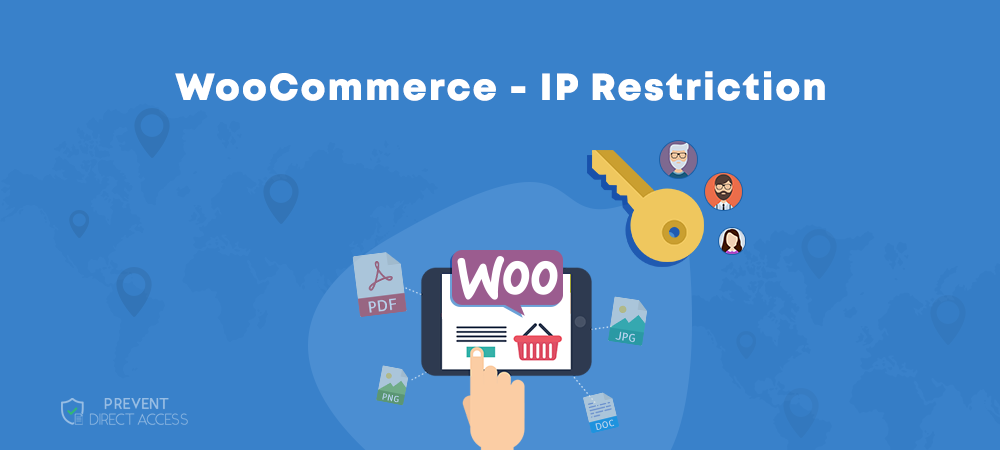 Restrict Access to WooCommerce Digital Products by IP Addresses